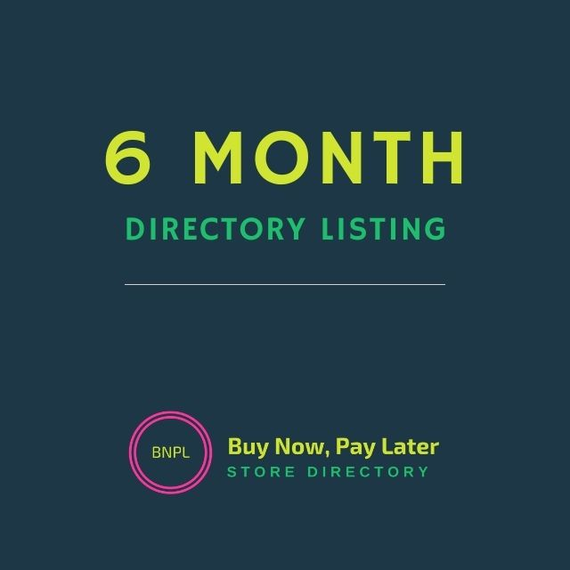 6 month Buy Now Pay Later Directory Listing